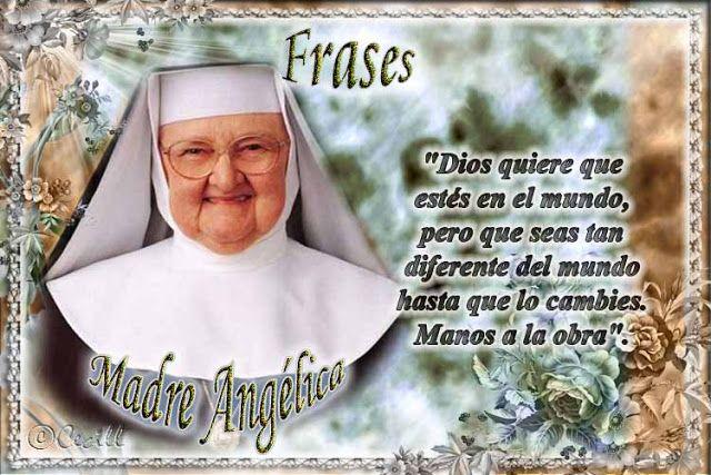 Vidas Santas: ♥-Madre Angélica