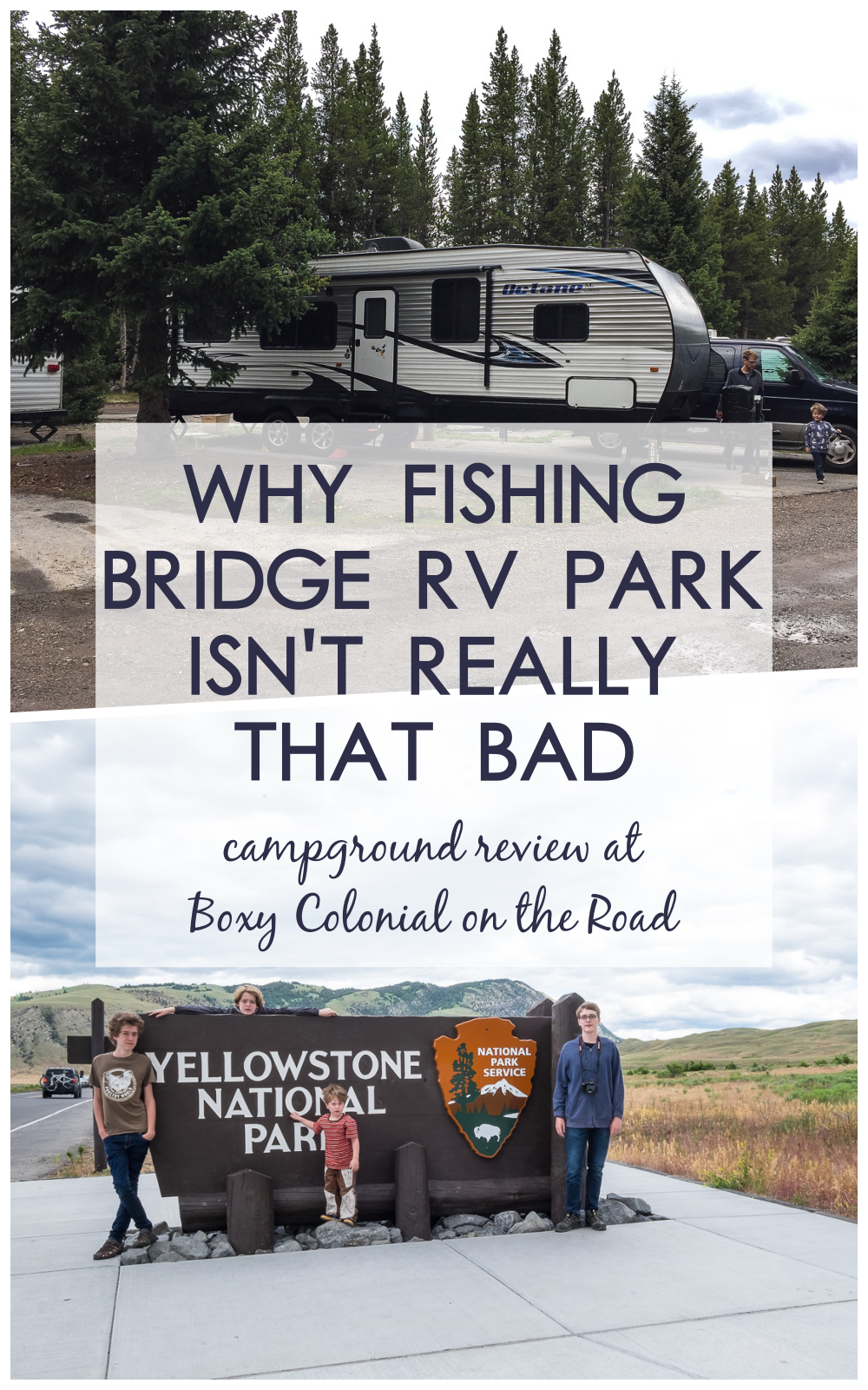 Yellowstone National Park Rv Parks >> Fishing Bridge Rv Park Isn T So Scary A Campground Review Camping