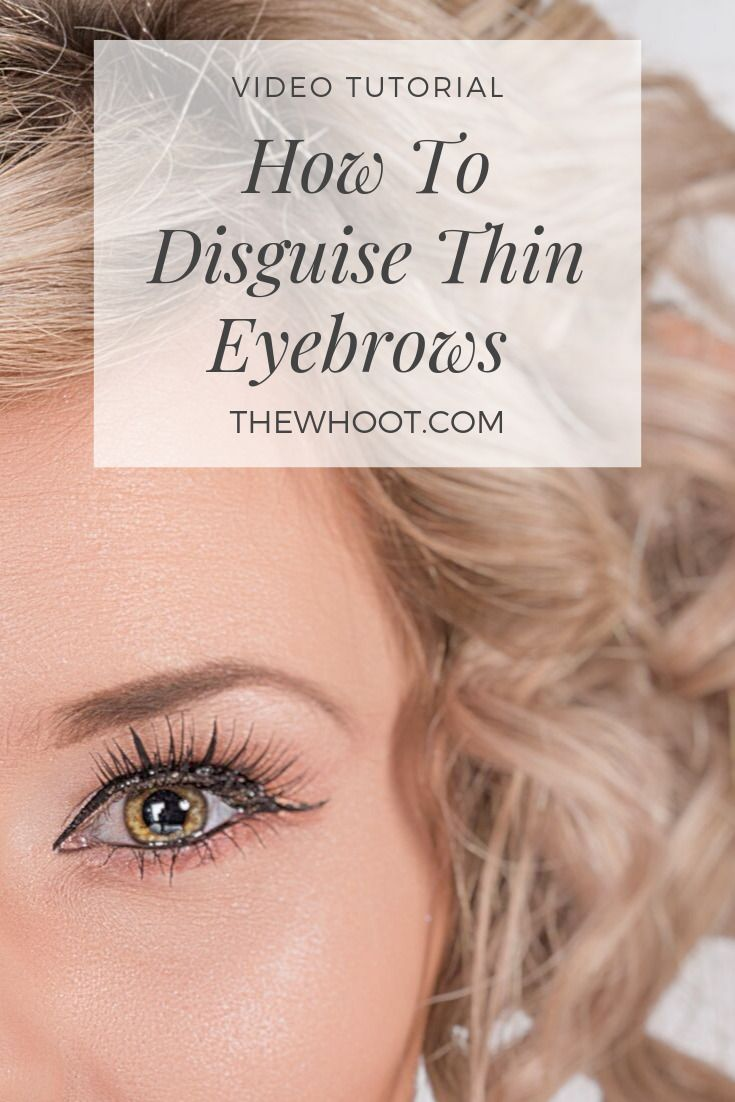 Eyebrow Tutorial For Thin Eyebrows Video Instructions