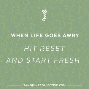 when life goes awry