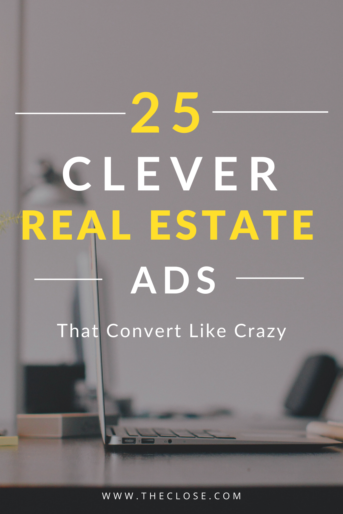 Clever Real Estate Ads That Convert Like Crazy