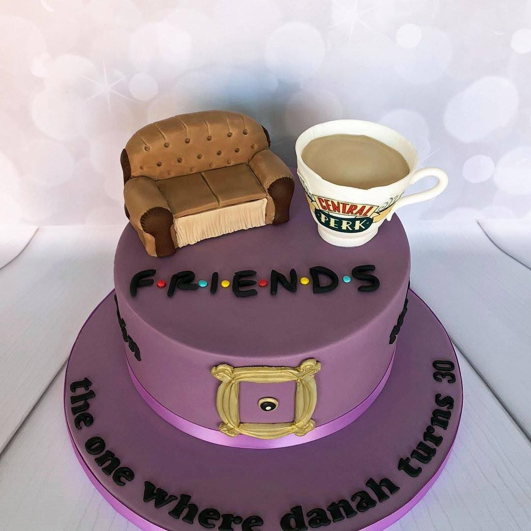 The Big 3 0 Is A Milestone This Cake Everything If Your BFF Obsessed With Friends