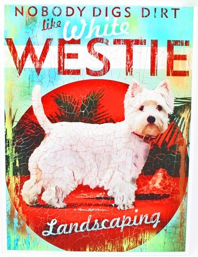 """Westie """"Landscaping"""" Poster by Patrick Ried Westies"""