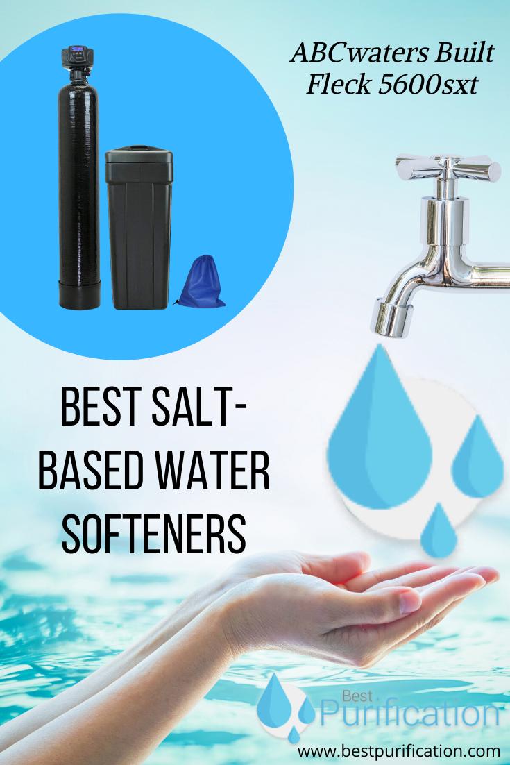 Best Salt Base Water Softeners In 2020 Water Softener Water Softener System Clean Water
