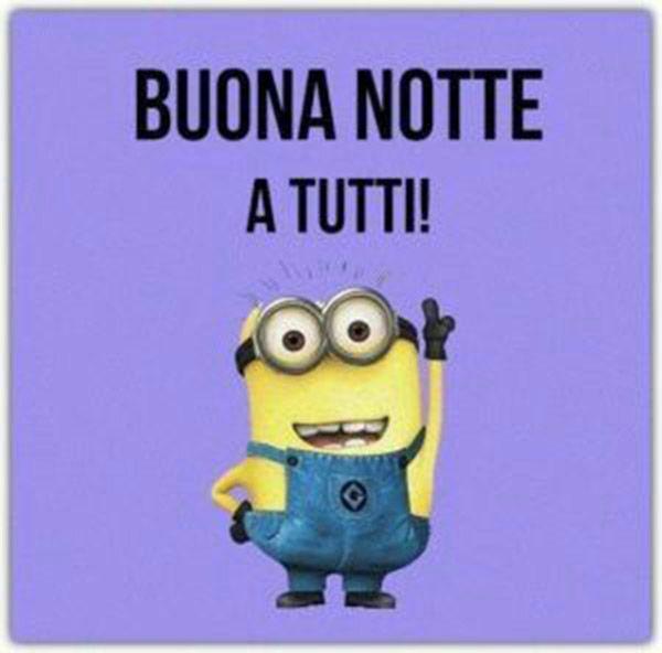Buonanotte A Tutti Con I Minions Da Condividere Su Facebook Whatsapp