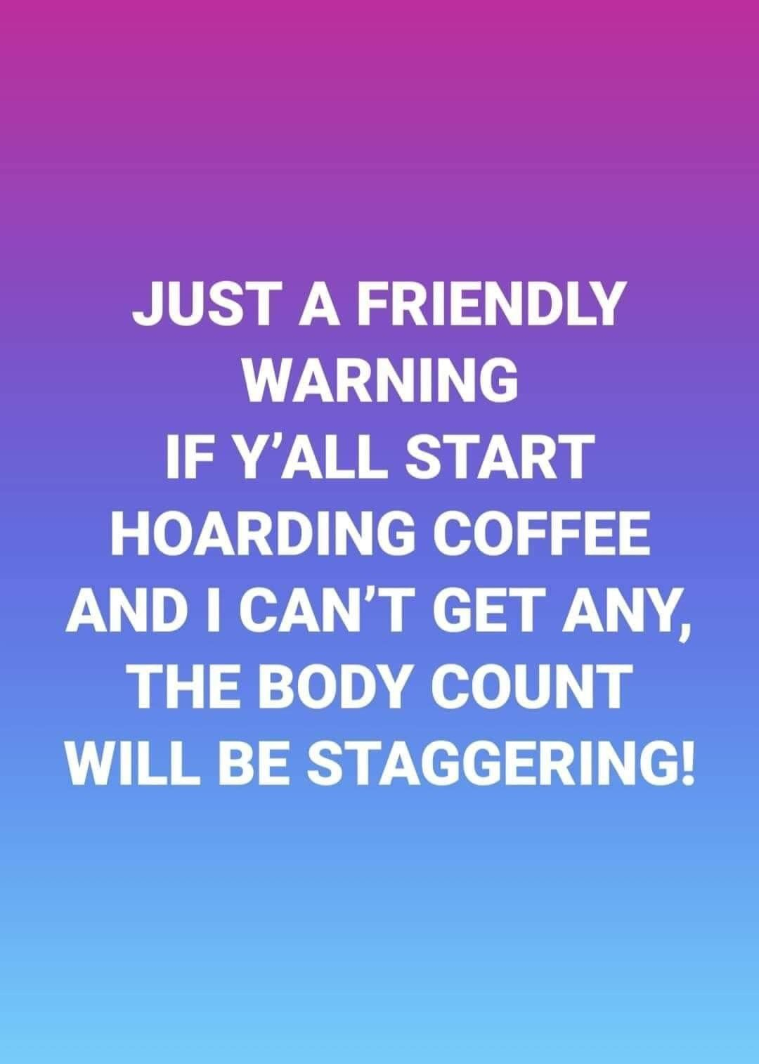 Pin By Maria Salazar On Coffee In 2020 Coffee Humor Coffee Quotes Funny Quotes