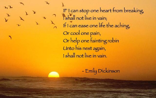 If I Can Stop One Heart From Breaking Emily Dickinson
