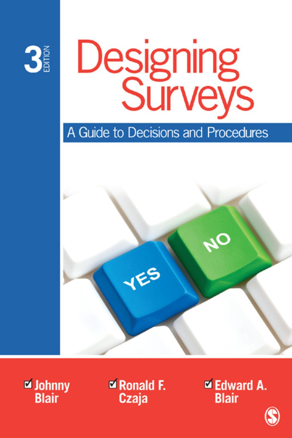 Designing Surveys A Guide To Decisions And Procedures Ebook