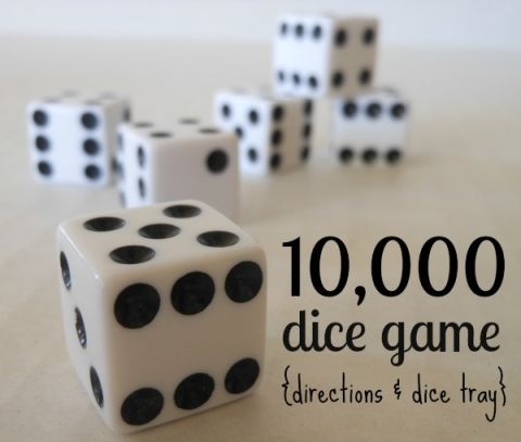 10 000 Dice Game With Printable Rules Confience Meets Parenting Dice Games Board Games For Kids Fun Games