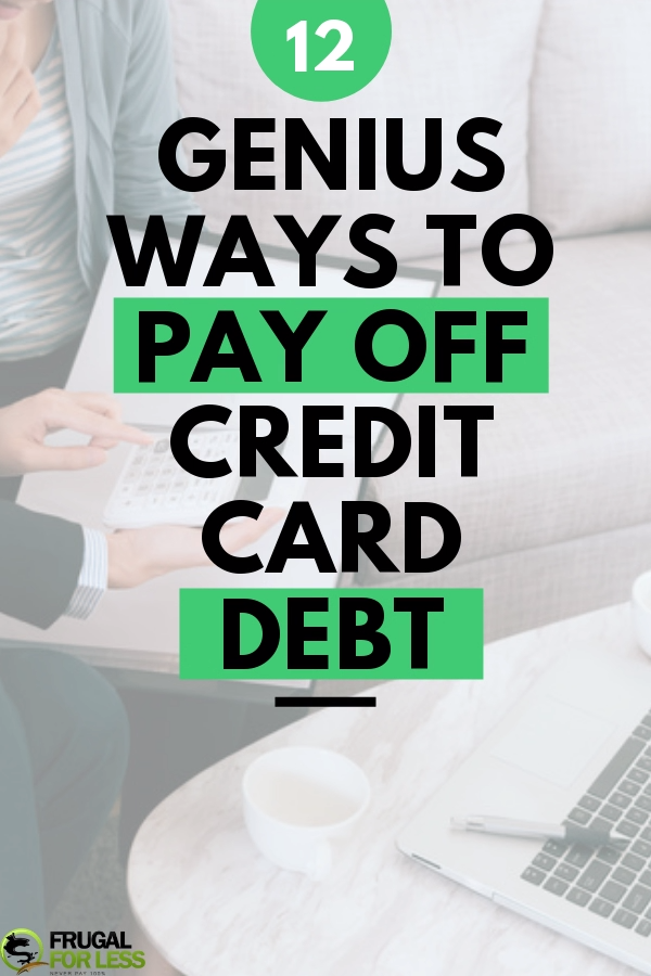12 Genius Ways to Pay Off Credit Card Debt Fast | Frugal For Less, #Card #credit #debt #fast #Frugal #Genius #HabitBuildingideas #HabitBuildingjournal #HabitBuildingquotes #HabitBuildingtips #pay #ways