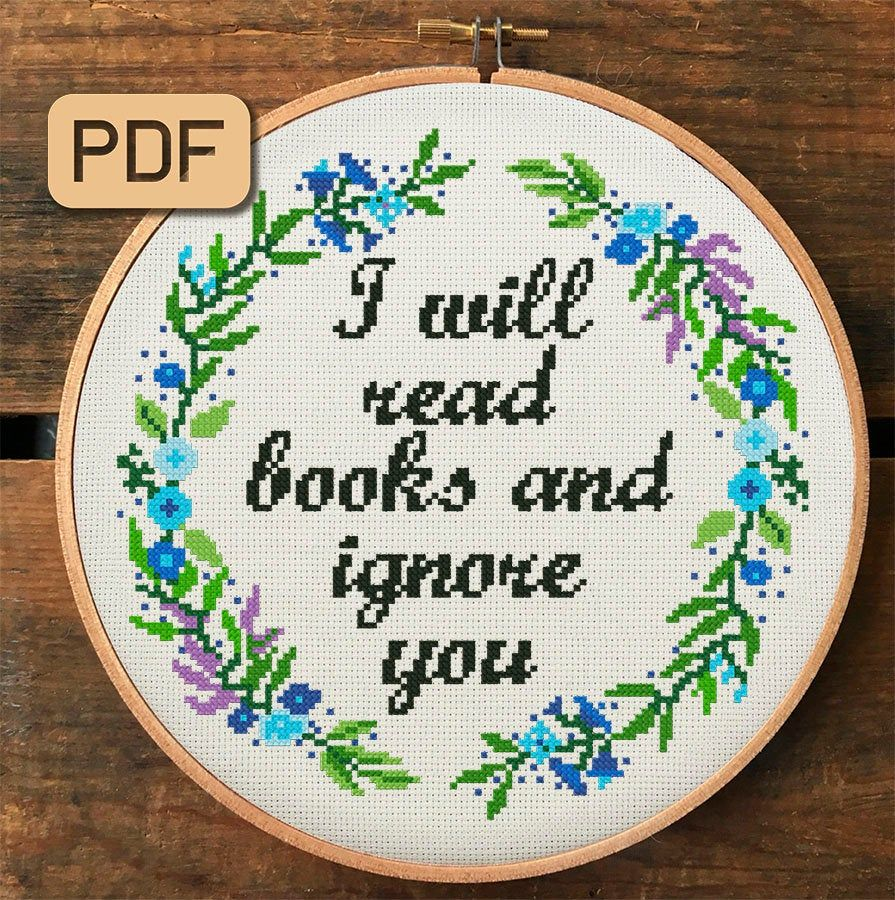 Photo of Funny Cross Stitch Pattern, I Will Read Books and Ignore You Cross Stitch Pdf, Quote Needlepoint Design