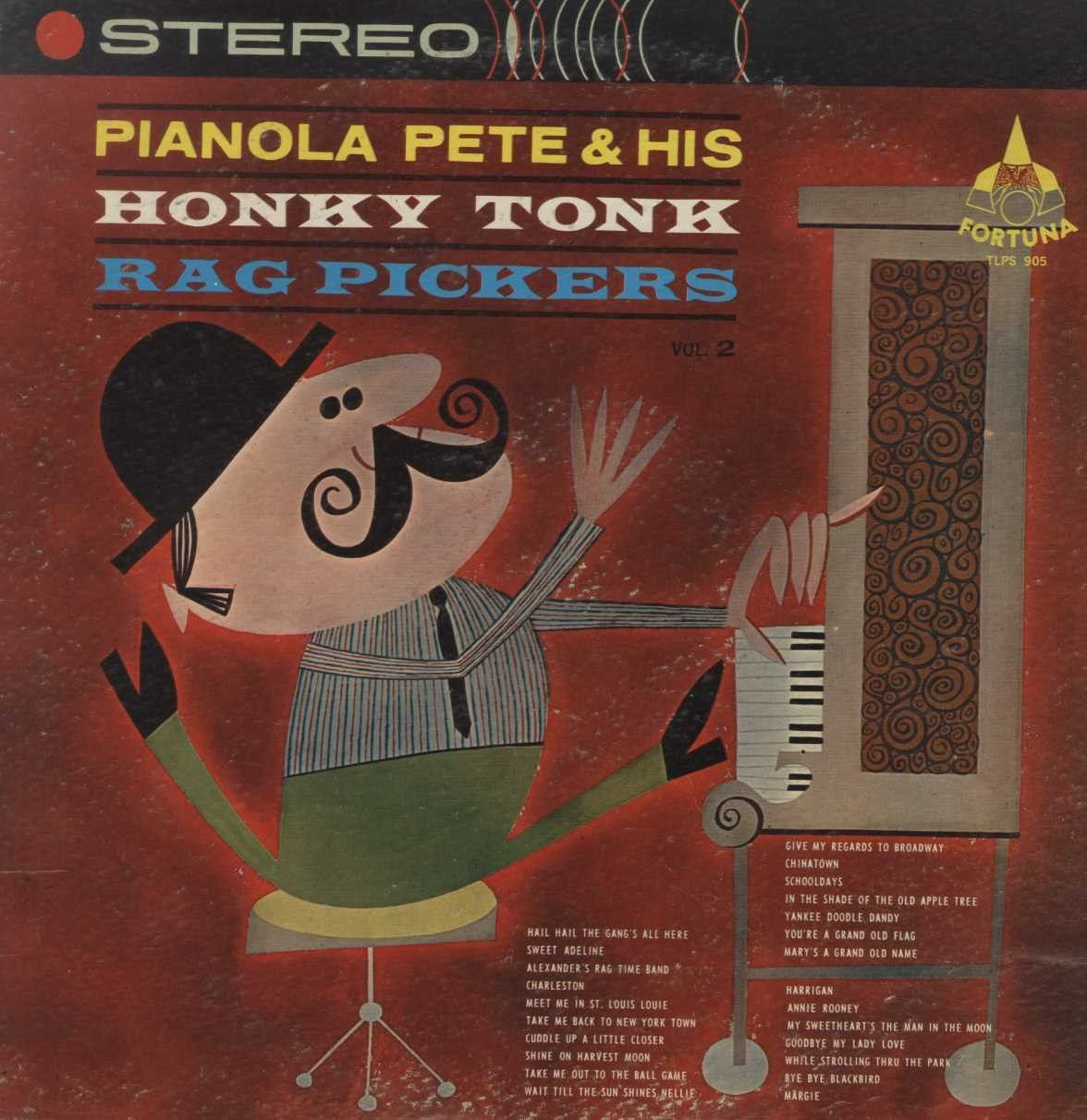 Pianola Pete & His Honky Tonk - Honky Tonk Rag Pickers