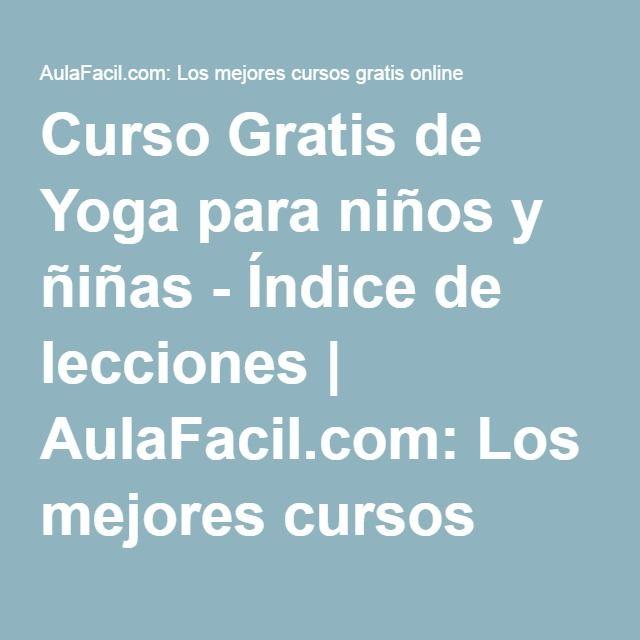 Yoga Para Niños Y ñiñas Yoga Para Niños Cursillo Chico Yoga