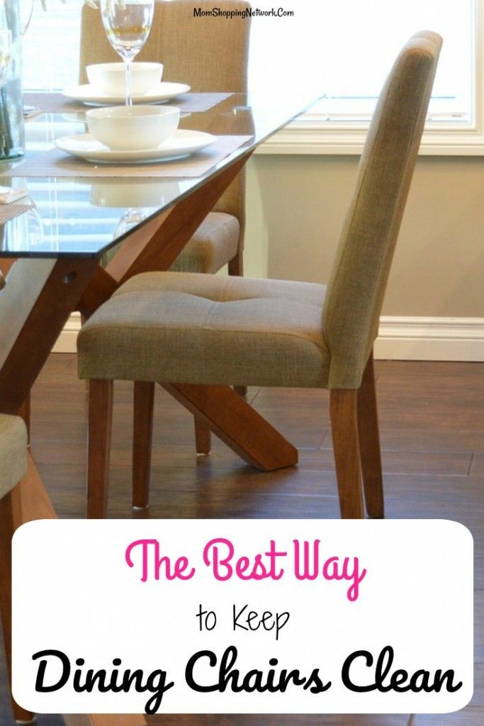 the best way to keep your dining chairs clean kitchen ideas rh pinterest com
