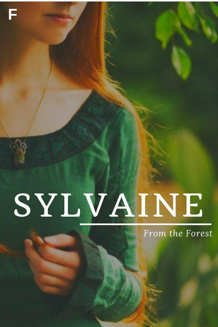 Photo of Sylvaine meaning From the Forest French names S baby girl names S baby names fem… – Baby Showers