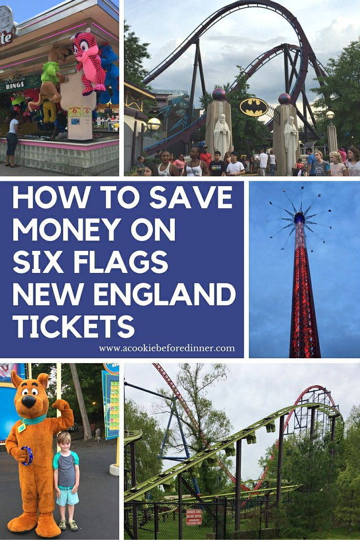11 Ways To Save Money On Six Flags New England Tickets England Tickets Saving Money Ways To Save Money