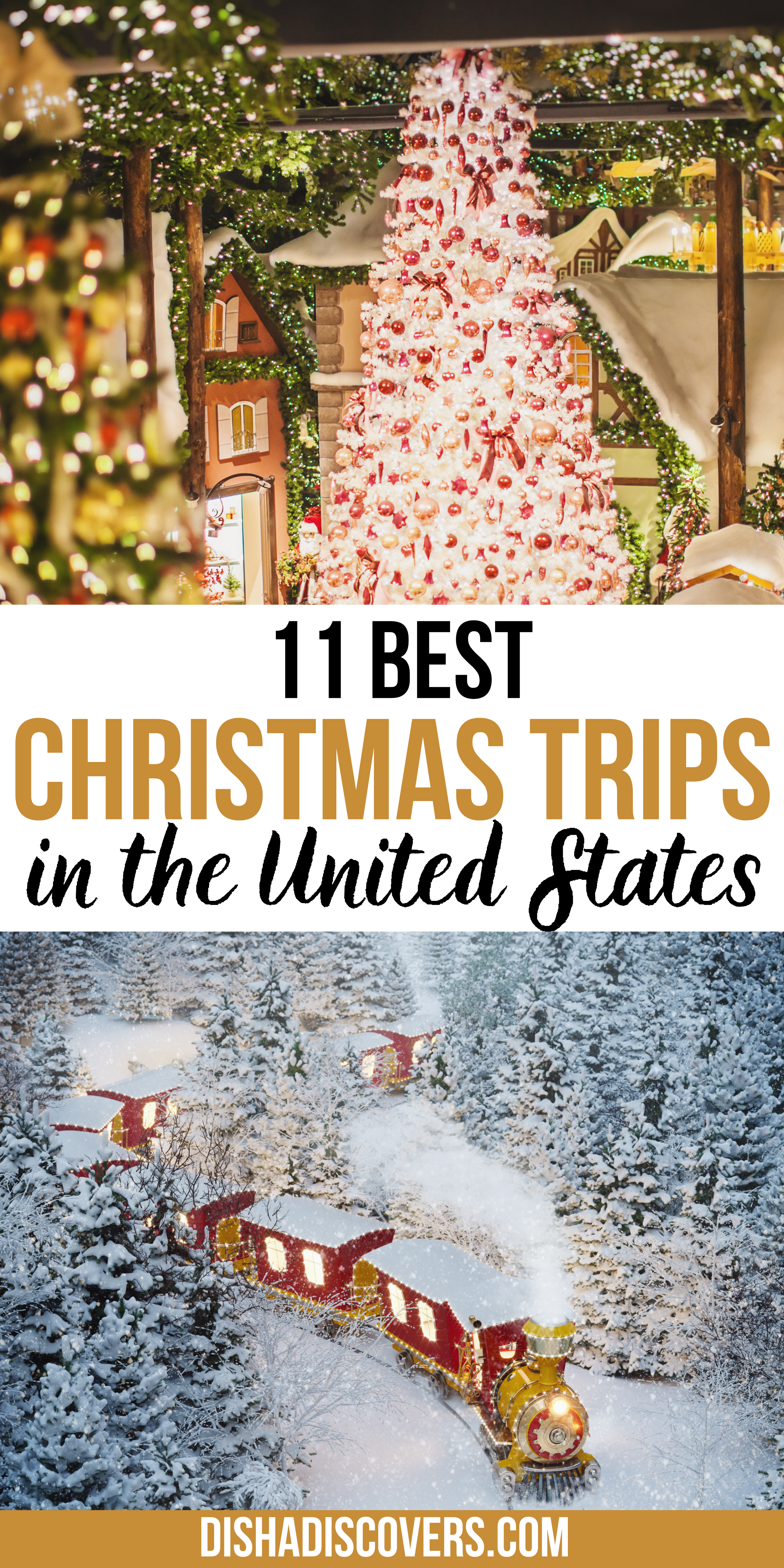 Usa Christmas Destinations 11 Of The Best Holiday Getaways In America In 2020 Christmas Travel Christmas Travel Destinations Holiday Travel Destinations