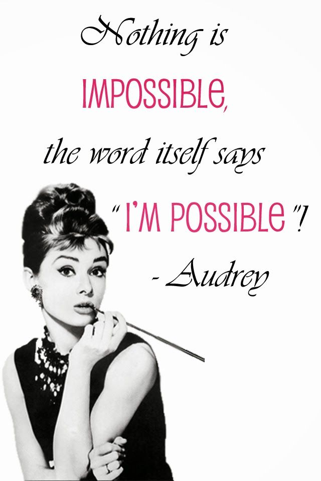 nothing is impossible audrey hepburn Google Search (With