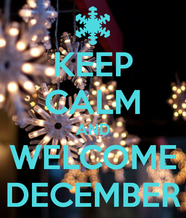 Charming Keep Calm And Welcome December Design