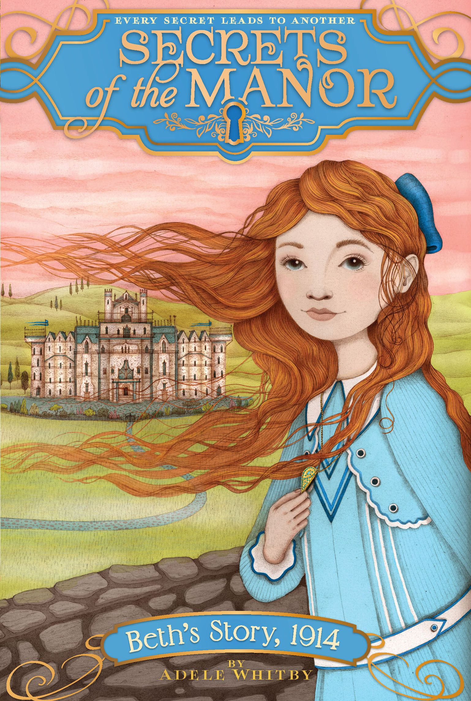 Beth's Story, 1914 (Secrets of the Manor) by Adele Whitby - EL - ADVISABLE Lady Beth of Chatswood Manor is excited to celebrate her twelfth birthday because she will inherit a family heirloom called the Elizabeth necklace.