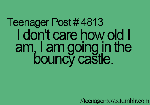 Teenager Posts(They're Hilarious)