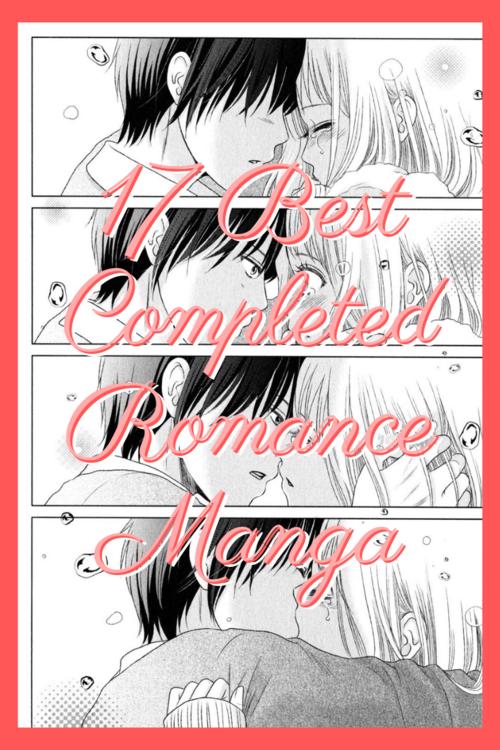 17 Best Completed Romance Manga in 2020 Romantic manga