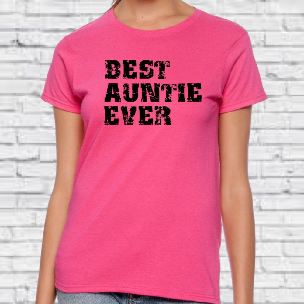 Best auntie ever t shirt womens tshirt mothers day gift