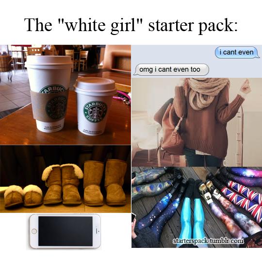 Basic White Girl Starter Pack Google Search Starter Pack
