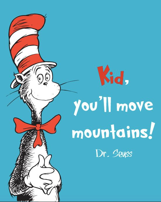 Inspirational Quote Kid Youll Move Mountains Dr Seuss Cat In