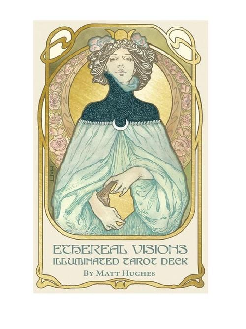 Ethereal Visions: Illuminated Tarot Deck by Matt Hughes. Art Nouveau. Illuminated with gold foil stamping, to elegant effect. Includes a 48-page booklet.