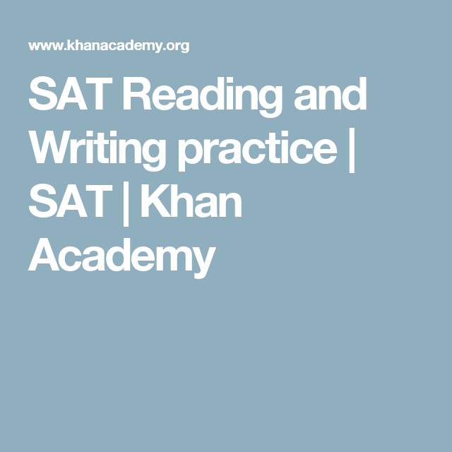 SAT Reading and Writing practice | SAT | Khan Academy | 11th