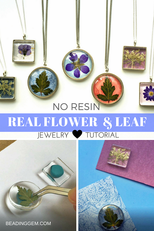 40d3db5955 Easy No-Resin Real Flower and Leaf JewelryTutorial | The Beading Gem's  Journal | Bloglovin'
