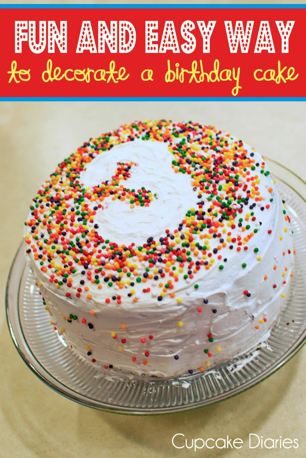 Fun and easy way to decorate a birthday cake cake for Anniversary cake decoration