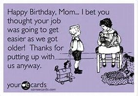 Image Result For Youve Turned Into Your Mother Ecards