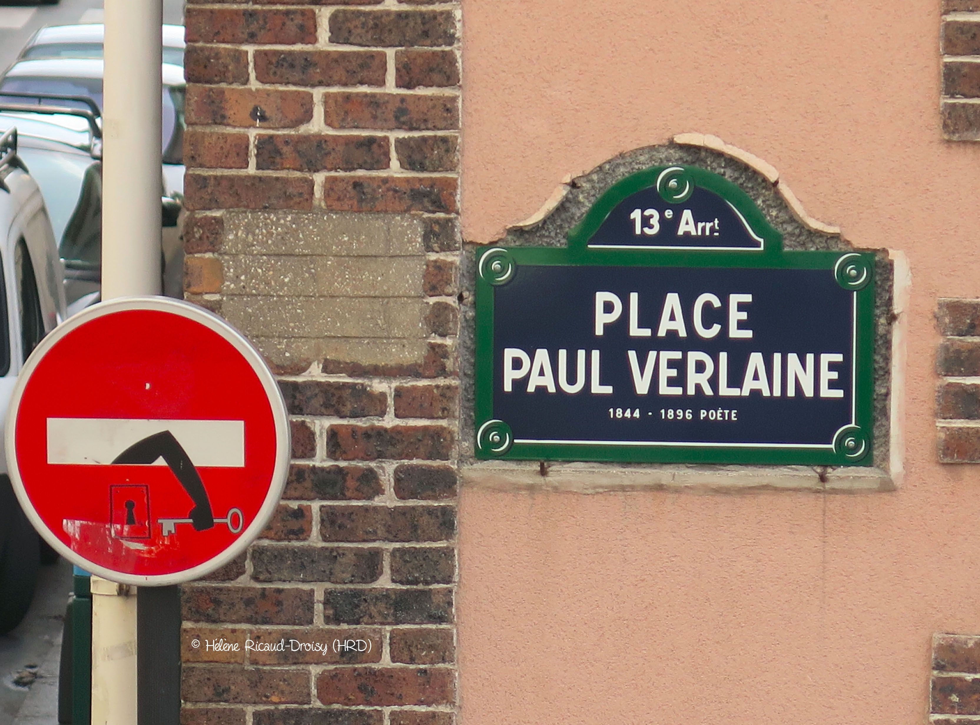 Panneau Sens Interdit Artiste Clet Abraham Place Paul Verlaine 13e Arrt Paris France 2016 02 06 C Helene R Panneau Sens Interdit Verlaine Paul Verlaine