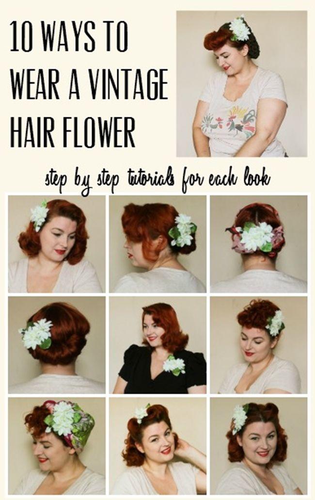 10 Ways To Wear A Vintage Hair Flower Vintage Hairstyles Flowers In Hair Vintage Wedding Hair