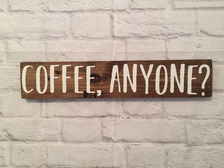 Coffee Anyone wood sign Coffee rustic wood sign Kitchen decor