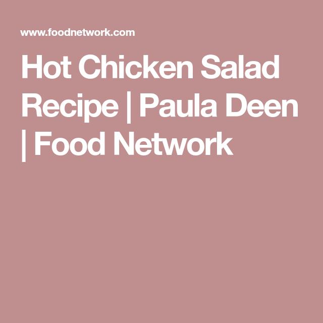 Hot Chicken Salad Recipe In 2018 Recipes Pinterest Recipes