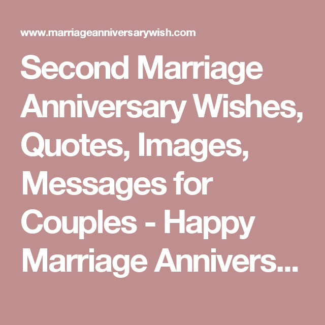 Marriage Anniversary Quotes For Couple: Second Marriage Anniversary Wishes, Quotes, Images