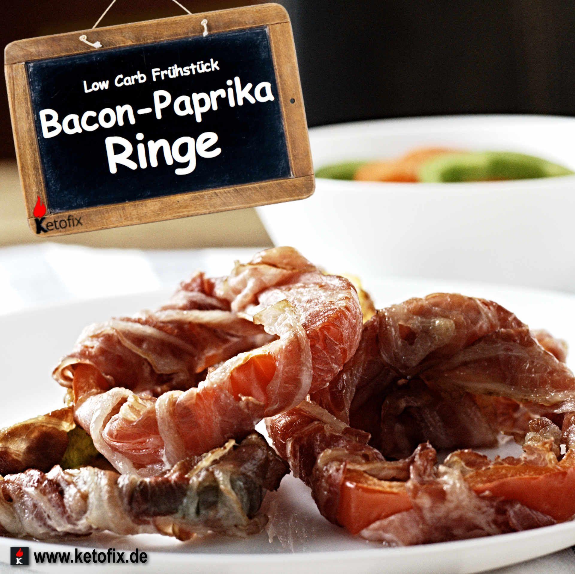 Keto Fruhstucks Bacon Paprika Ringe Rezept Ketogene Rezepte