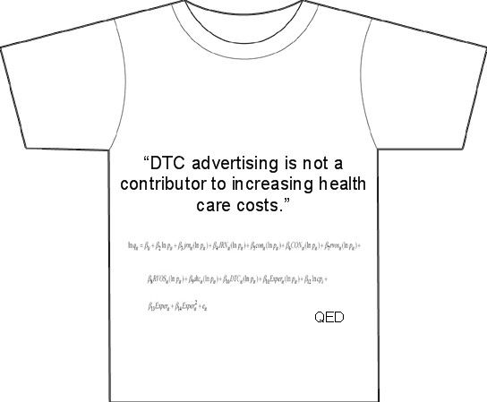Villanova Scientists Prove that DTC Spending Does Not Impact Rx Prices. Order your T-shirt today. Only 99.95 in the U.S. (6.95 elsewhere in the world). http://pharmamkting.blogspot.com/2007/06/villanova-scientists-prove-that-dtc.html