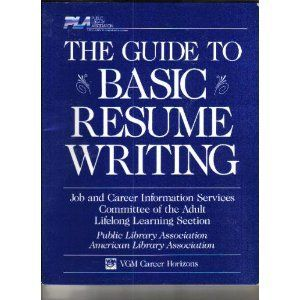 the basic guide to resume writing libraryusergroup com the