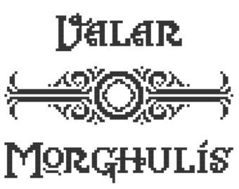 Cross Stitch Pattern: VALAR MORGHULIS [Game of Thrones
