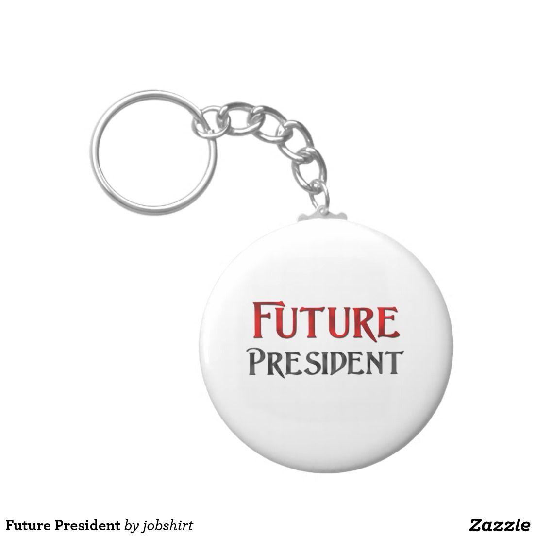 Future President Basic Round Button Keychain