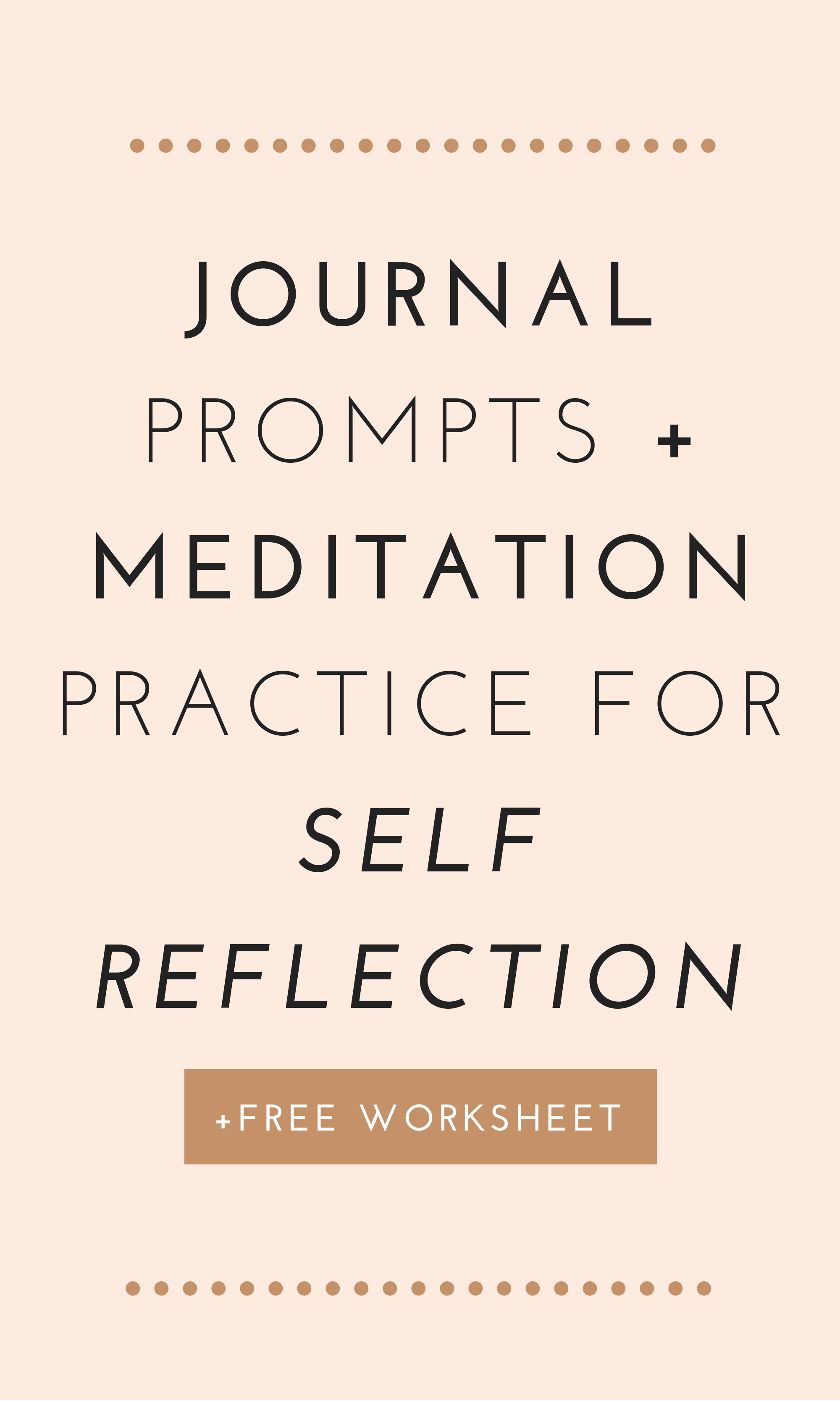 Journal Prompts And Meditation Practice For Self