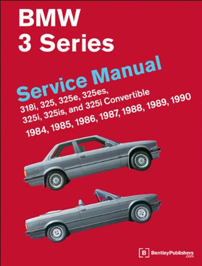 Bmw 3 Series Service Manual 1984 1990 By Bentley Publishers Robert Bentley Inc Bmw Bmw E30 Bmw 3 Series
