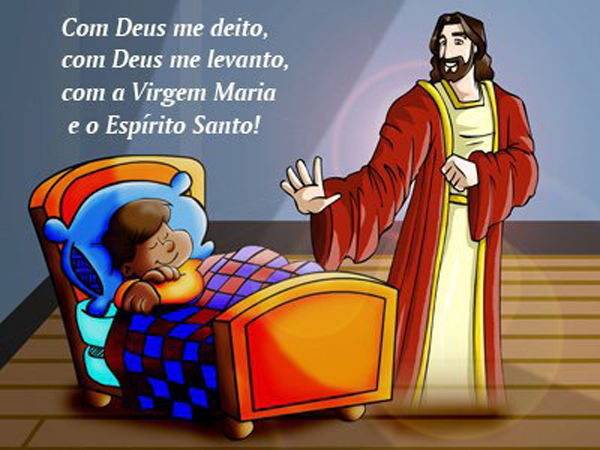 Suficiente Com Deus me deito, com Deus me levanto, com a Virgem Maria e o  WT92