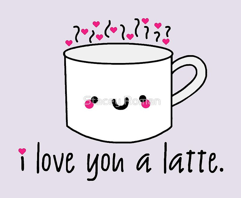 i love you a latte love puns punny cute coffee latte