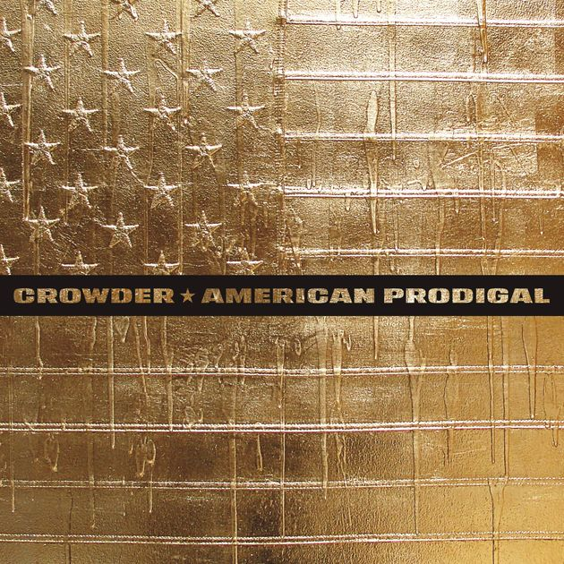 American Prodigal (Deluxe Edition) by Crowder on Apple