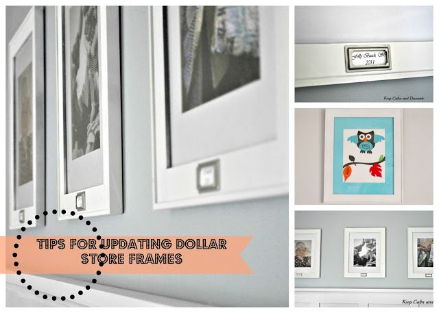 Tips For Updating Dollar Store Picture Frames @ Keep Calm and ...